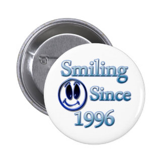 Smiling Since 1996 Pinback Button