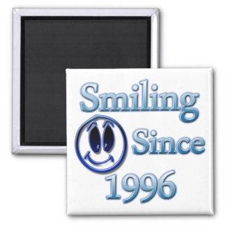 Smiling Since 1996 Magnet
