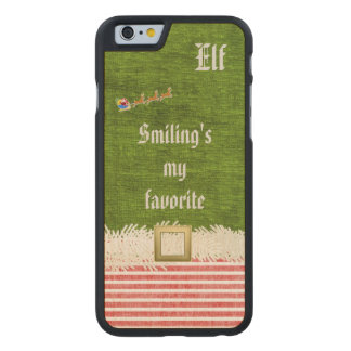 """Smiling's my favorite"" Christmas Elf Quote Carved® Maple iPhone 6 Slim Case"