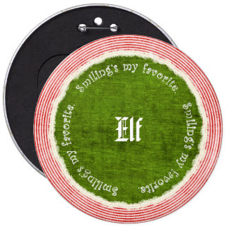 """""""Smiling's my favorite"""" Christmas Elf Quote Pinback Button"""