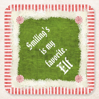 """""""Smiling's my favorite"""" Christmas Elf Quote Square Paper Coaster"""