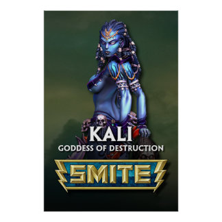 SMITE: Kali, Goddess of Destruction Poster