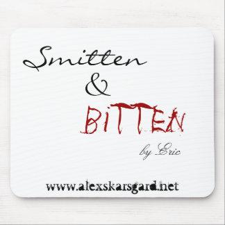 """""""Smitten & bitten by Eric..."""" mousepad"""