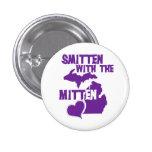 Smitten with the mitten pinback button