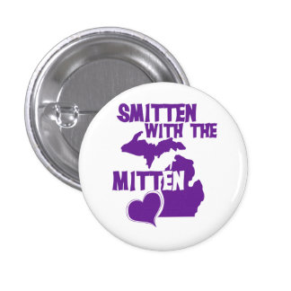 Smitten with the mitten pinback button