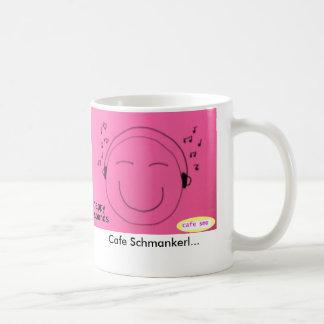 smo 1, café Schmankerl del café… Taza Clásica