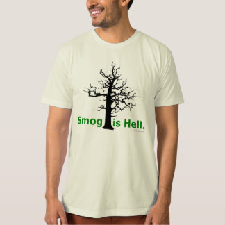 Smog is Hell. T-Shirt