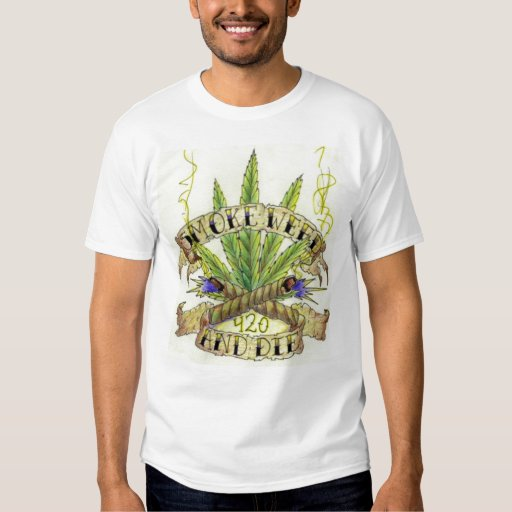 Smoke and Die - Route420 T-shirt