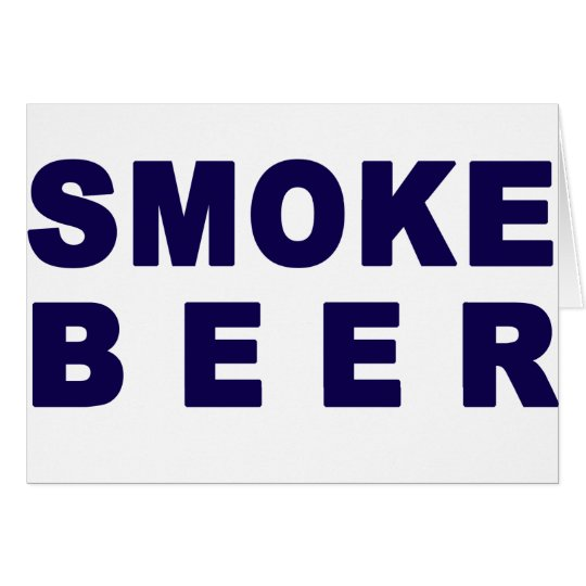 smoke beer card