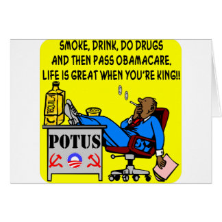 Smoke, Drink, Drugs, Life Is Great When ur King Card