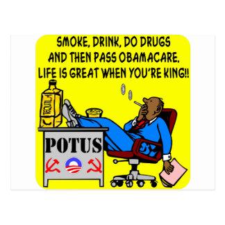 Smoke, Drink, Drugs, Life Is Great When ur King Postcard