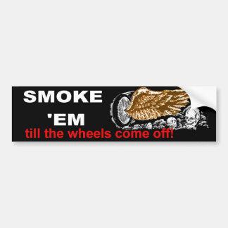 smoke em car bumper sticker