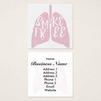 Smoke Free Healthy Lungs Square Business Card