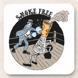 Smoke Free. Kicking butt! Drink Coaster