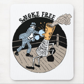 Smoke Free. Kicking butt! Mouse Pad
