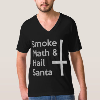Smoke Math Hail Santa T-Shirt