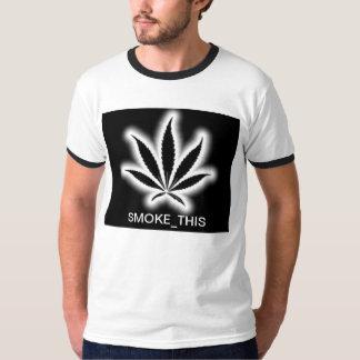 smoke this t shirt