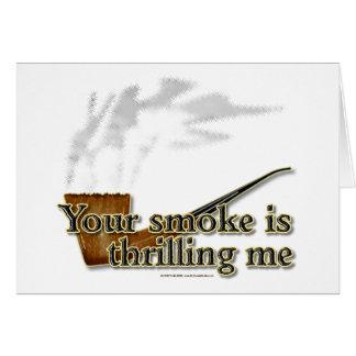 Smoke Thrills Card