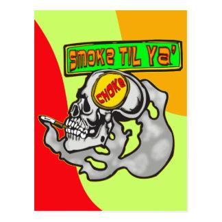 Smoke Till You Choke Postcard