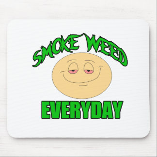 Smoke weed every day funny high smiley mouse pad