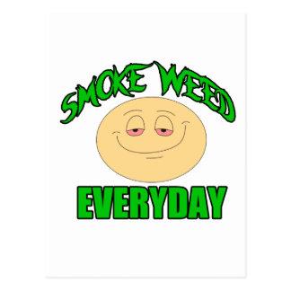 Smoke weed every day funny high smiley postcard