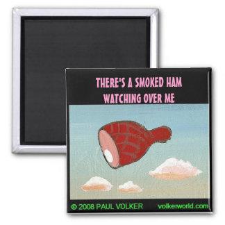 SMOKED HAM $3.00 2 INCH SQUARE MAGNET