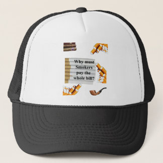 smokers pay it all trucker hat