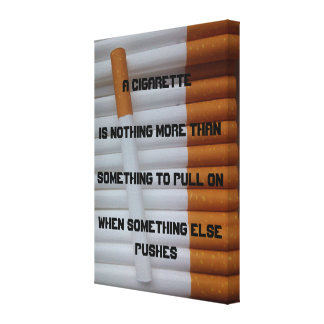 Smokers Quote Gallery Wrap Canvas