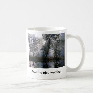 Smokey Light, Feel the nice weather Coffee Mug
