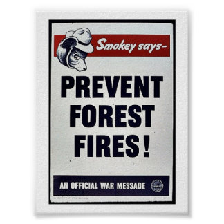 Smokey Says -Prevent Forest Fires! Posters