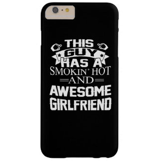 Smokin Hot & Awesome Girlfriend Barely There iPhone 6 Plus Case
