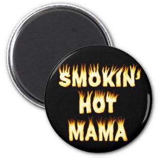Smokin' Hot Mama 2 Inch Round Magnet