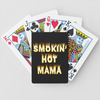 Smokin' Hot Mama Funny Mother Flames Bicycle Playing Cards