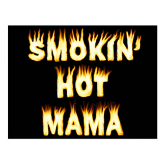 Smokin' Hot Mama Funny Mother Flames Postcard