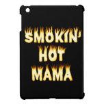 Smokin' Hot Mama iPad Mini Cover