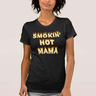 Smokin' Hot Mama Mothers Day Mom Fire T-Shirt