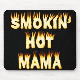 Smokin' Hot Mama Mouse Pads