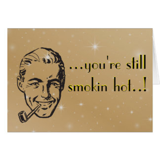 Smokin' Hot Man Pipe Anniversary Retro Card
