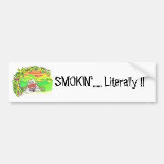 SMOKIN'....... Literal… Pegatina Para Auto