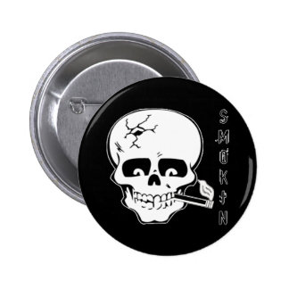 Smokin Pinback Button
