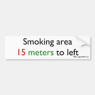 Smoking area 15 meters left bumper sticker