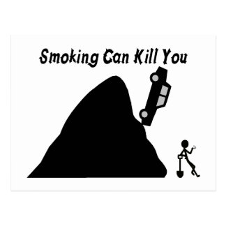 Smoking Can Kill You Post Cards