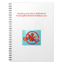Smoking near kids is child abuse! gifts notebook