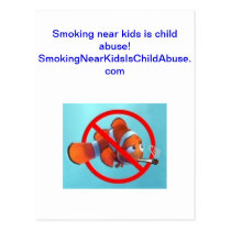 Smoking near kids is child abuse! gifts postcard