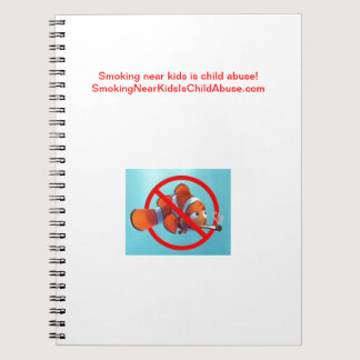 Smoking near kids is child abuse! gifts spiral notebook