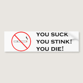Smoking, Not Attractive! Bumper Sticker
