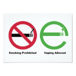 Smoking Prohibited. Vaping Allowed 5x7 Paper Invitation Card