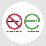 Smoking Prohibited. Vaping Allowed Classic Round Sticker