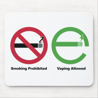 Smoking Prohibited. Vaping Allowed Mouse Pad