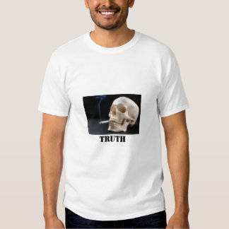 smoking skull, Truth T Shirt